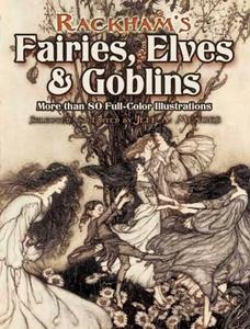 Rackham's Fairies, Elves and Goblins (e-bok) av