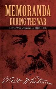 Memoranda During the War (e-bok) av Walt Whitma