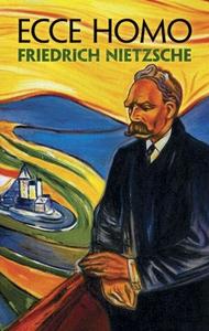 Ecce Homo (e-bog) af Friedrich Nietzsche, Anthony M. Ludovici