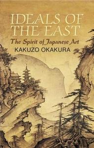 Ideals of the East (e-bok) av Kakuzo Okakura