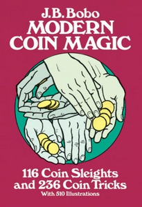 Modern Coin Magic (e-bok) av J. B. Bobo