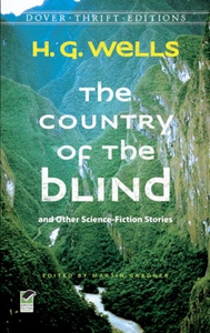 The Country of the Blind (e-bok) av H. G. Wells