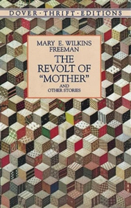 """The Revolt of """"Mother"""" and Other Stories (e-bok"""