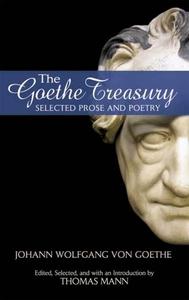 The Goethe Treasury (e-bok) av Johann Wolfgang