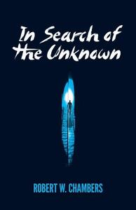 In Search of the Unknown (e-bok) av Robert W. C