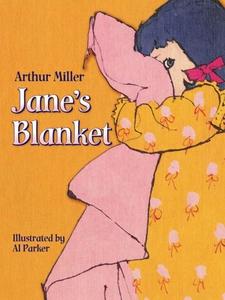 Jane's Blanket (e-bok) av Arthur Miller