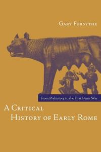 A Critical History of Early Rome (e-bok) av Gar