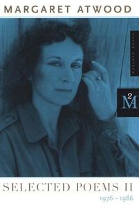 Selected Poems II (e-bok) av Margaret Atwood
