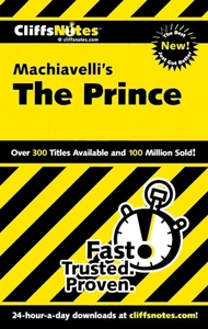 CliffsNotes on Machiavelli's The Prince (e-bok)
