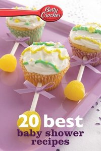 Betty Crocker 20 Best Baby Shower Recipes (e-bo