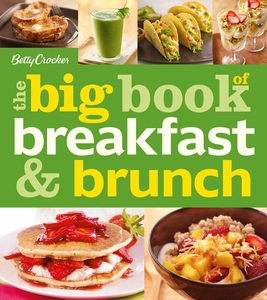 Betty Crocker The Big Book of Breakfast and Bru