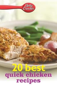 Betty Crocker 20 Best Quick Chicken Recipes (e-