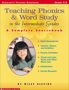 Teaching Phonics & Word Study in the Intermedia