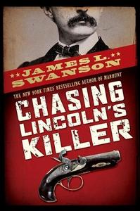 Chasing Lincoln's Killer (e-bok) av James L. Sw