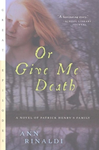 Or Give Me Death (e-bok) av Ann Rinaldi