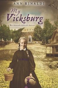 My Vicksburg (e-bok) av Ann Rinaldi
