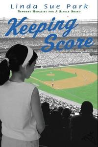 Keeping Score (e-bok) av Linda Sue Park