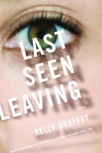 Last Seen Leaving (e-bok) av Kelly Braffet