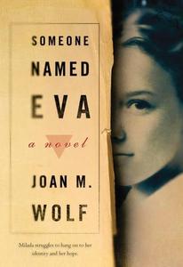 Someone Named Eva (e-bok) av Joan M. Wolf