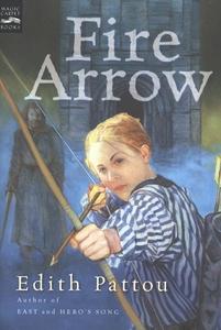 Fire Arrow (e-bok) av Edith Pattou