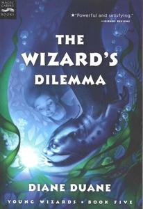 The Wizard's Dilemma (e-bok) av Diane Duane