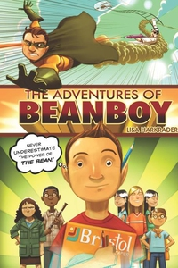 The Adventures of Beanboy (e-bok) av Lisa Harkr