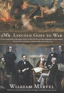 Mr. Lincoln Goes to War (e-bok) av William Marv