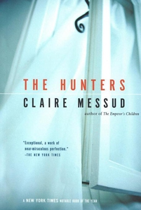 The Hunters (e-bok) av Claire Messud