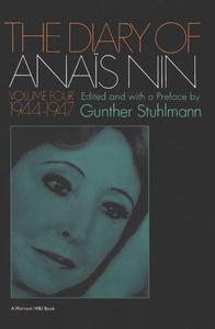 The Diary of Anais Nin Volume 4 1944-1947 (e-bo