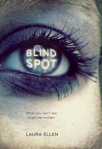 Blind Spot (e-bok) av Laura Ellen