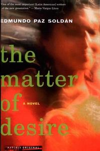 The Matter of Desire (e-bok) av Edmundo Paz Sol