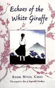 Echoes of the White Giraffe (e-bok) av Sook Nyu