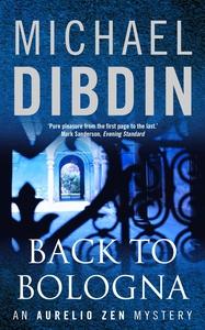 Back to Bologna (e-bok) av Michael Dibdin