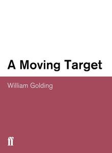 Moving Target (e-bok) av William Golding
