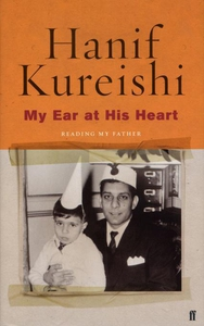 My Ear at His Heart (e-bok) av Hanif Kureishi