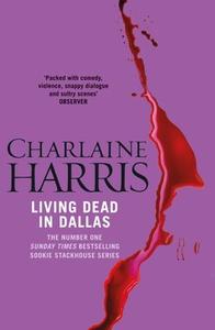 Living Dead In Dallas (ebok) av Charlaine Har