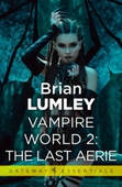 Vampire World 2: The Last Aerie