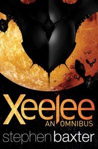 Xeelee: An Omnibus (ebok) av Stephen Baxter