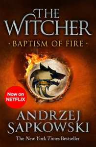 Baptism of Fire (ebok) av Andrzej Sapkowski
