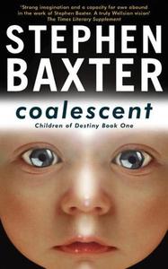 Coalescent (ebok) av Stephen Baxter