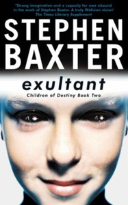 Exultant (ebok) av Stephen Baxter