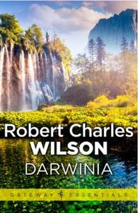 Darwinia (ebok) av Robert Charles Wilson