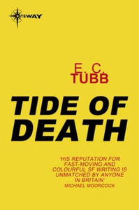 Tide of Death (ebok) av E.C. Tubb