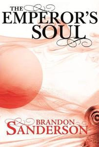 The Emperor's Soul (ebok) av Brandon Sanderso