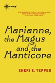 Marianne, the Magus and the Manticore