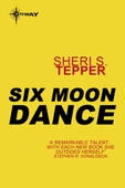 Six Moon Dance