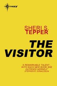 The Visitor (ebok) av Sheri S. Tepper