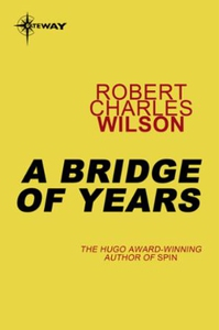 A Bridge of Years (ebok) av Robert Charles Wi