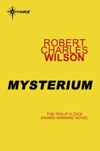 Mysterium (ebok) av Robert Charles Wilson