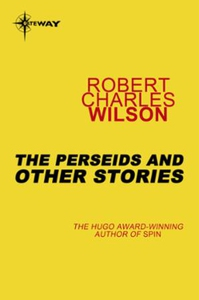 The Perseids and Other Stories (ebok) av Robe